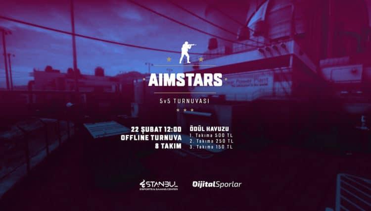 Estanbul AIMSTARS 5v5 CS:GO Turnuvası Başlıyor