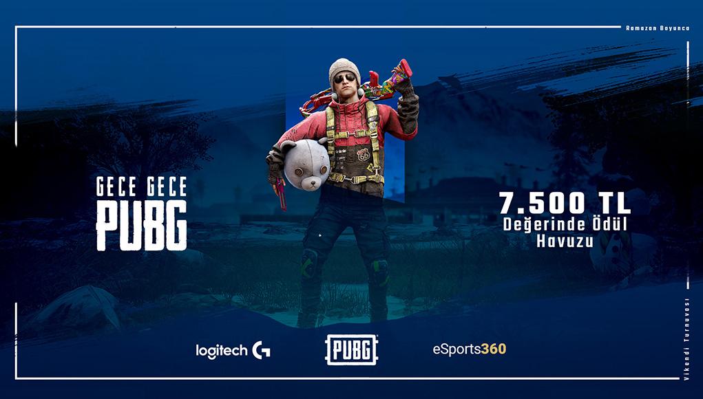 Logitech G ile Gece Gece PUBG Başlıyor! eSports360