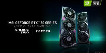 MSI, ilk özelleştirilmiş NVIDIA GeForce RTX 30 Serisi Ekran Kartlarını Duyurdu