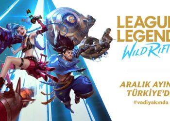 League of Legends: Wild Rift Bölgesel Açık Betası Başlıyor